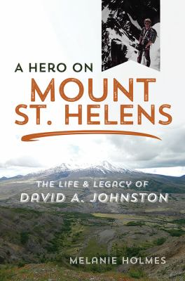 Book cover - A Hero on Mount St. Helens