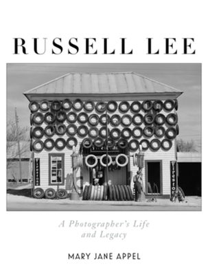 Book cover - Russell Lee:  A Photographer's Life and Legacy