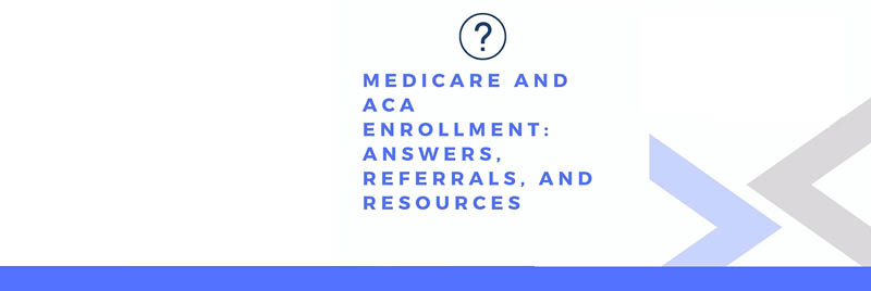 Medicare and ACA Enrollment